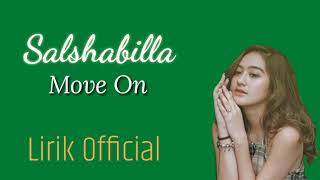 [3.17 MB] Salshabilla - Move On | Lirik