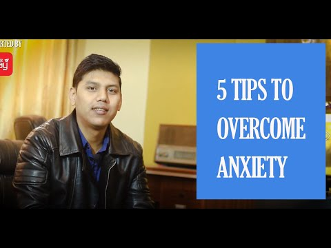Treatment for anxiety | 5 Tips to overcome anxiety