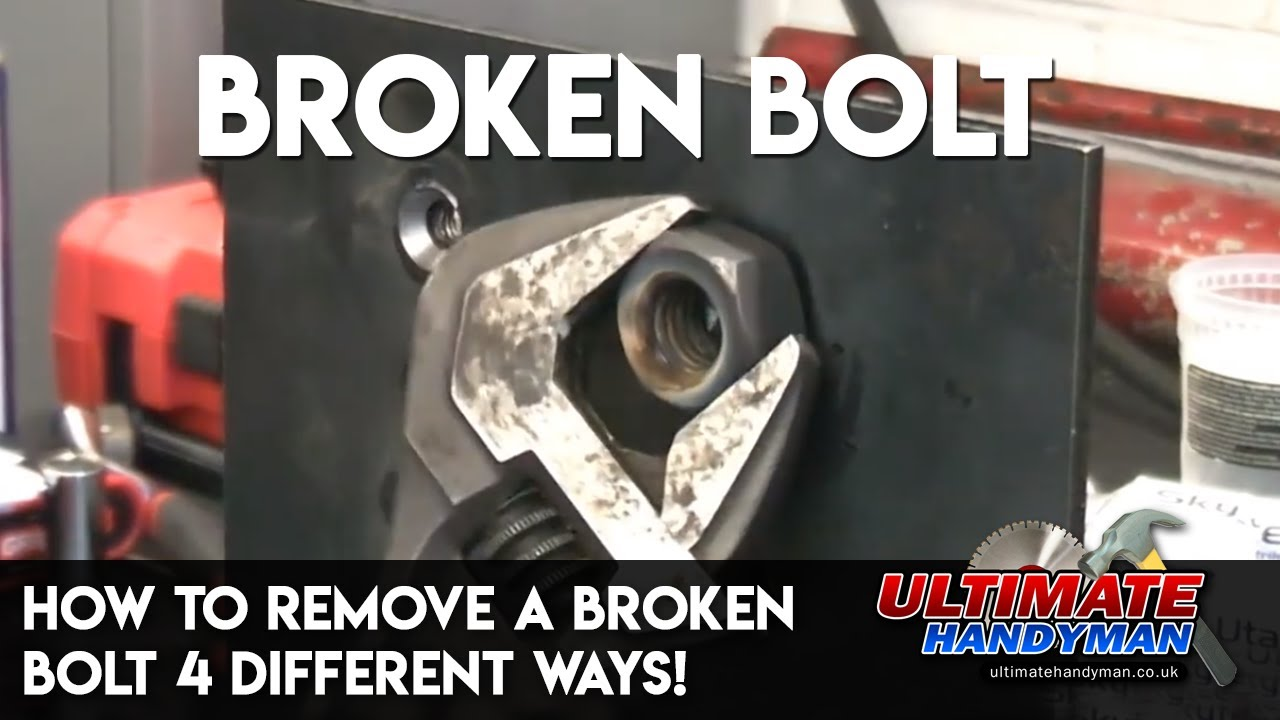 How To Remove A Broken Bolt 4 Diffe Ways