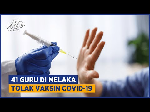 41 Guru Di Melaka Tolak Vaksin COVID 19