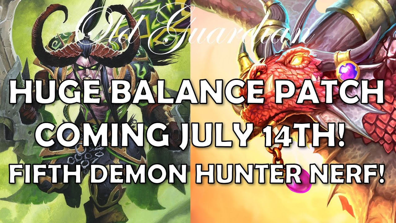 Huge balance patch coming July 14th! (Hearthstone Ashes of Outland fifth Demon Hunter nerf)
