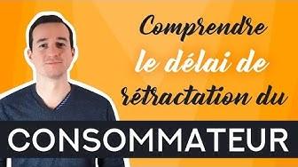 ?Comment Comprendre Le Délai De Rétractation Du Consommateur (14 Jours) ?