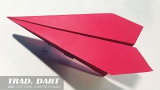 EASY TRADITIONAL PAPER AIRPLANE - How to make the a paper airplane that FLIES FAR | Dart