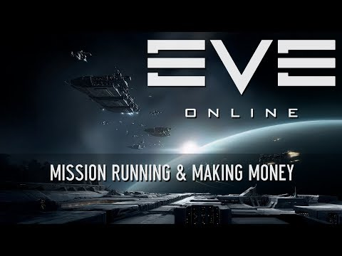 EVE Online Tutorial - Mission Running & Making Money [Rubicon 1.0]