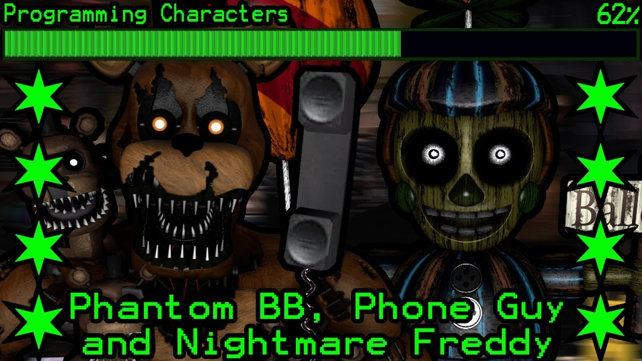 How will Phantom BB, Phone Guy and Nightmare Freddy work in Ultimate Custom  Night?