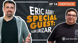 Saturday Arbitrage Q&A with Eric Abbey and Special Guest Allan Urizar