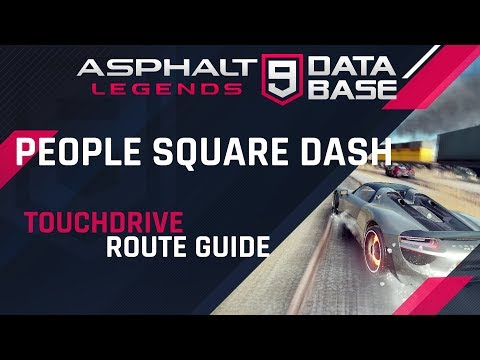 Asphalt 9: People Square Dash - Shanghai - Touchdrive Guide