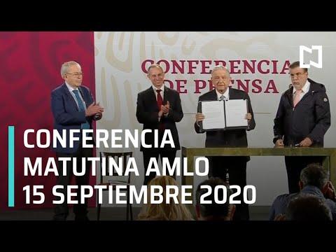Conferencia matutina AMLO / 15 de septiembre 2020