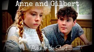 Anne and Gilbert -- 'Back to the Start'