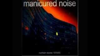 Manicured Noise - Mystery Sound
