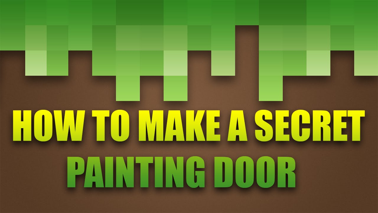 Minecraft how to make a secret painting door youtube for Creating a mural