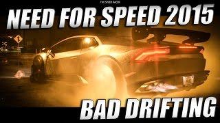 Need for Speed 2015 - Lamborghini Huracan - Some Blah Blah & Some Bad Drifting