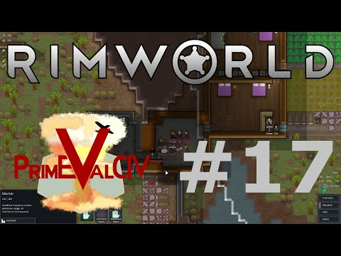 Rimworld - Alpha 6 P17: Pirates, What Do They Even Want?