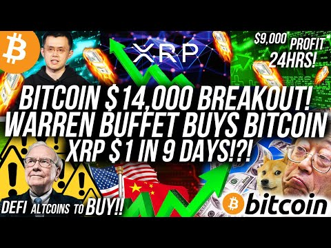 warren-buffet-buys-bitcoin!-xrp-$1-in-9-days!-$14,000-bitcoin-this-week!-defi,-altcoin-&-crypto-news