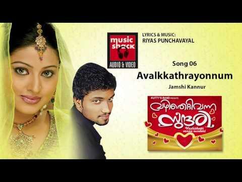 Avalkkathrayonnum - Vazhithetti Vanna Sundari - Jamshi Kannur Super Hit Song
