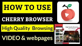 cherry browser app   how to use cherry browser app  cherry browser kaise use kre  cherry browser app screenshot 1