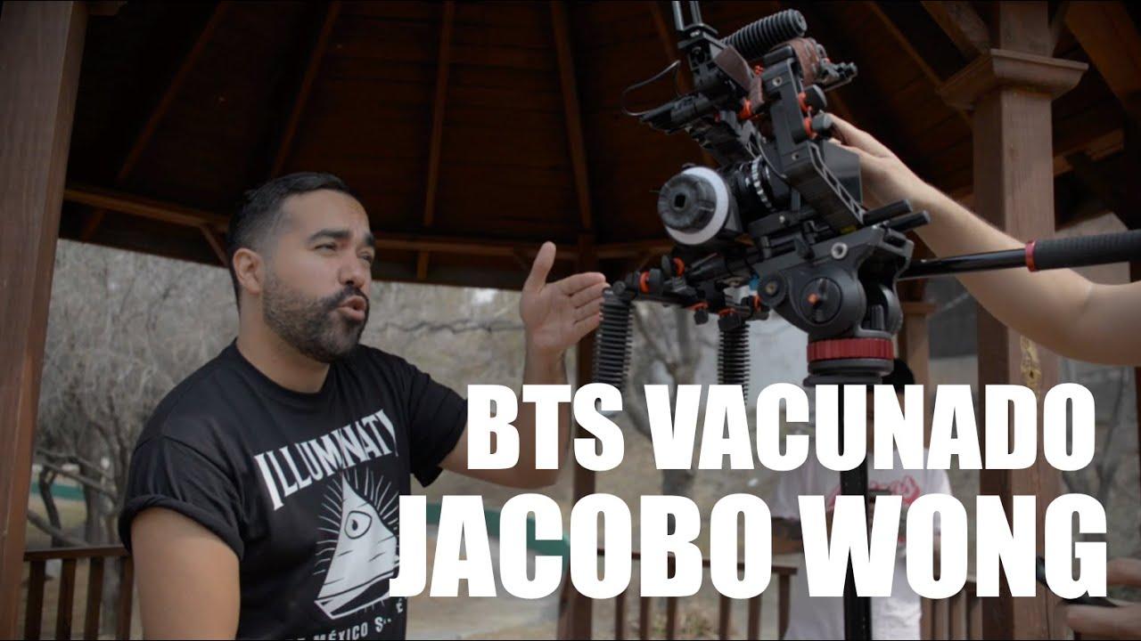 Jacobo Wong - Vacunado - Detrás de Cámaras
