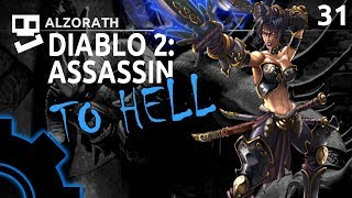 Diablo 2: To Hell! [31]: Ring Around the Duriel [ Assassin | Gameplay | RPG ]