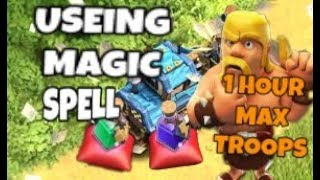 using magic spell's in coc / 1 hour maxing all troops