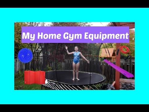 My Home Gym Equipment | Cartwheelcarly