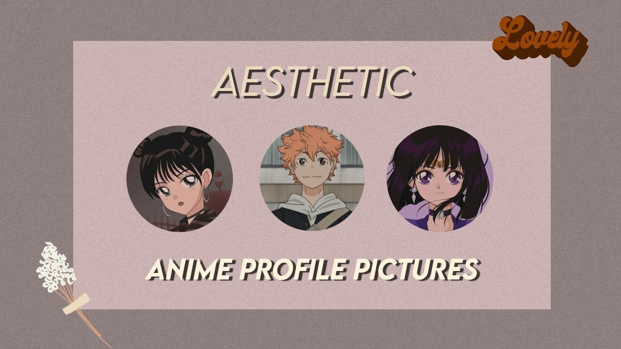 50 Aesthetic Anime Profile Pictures Youtube