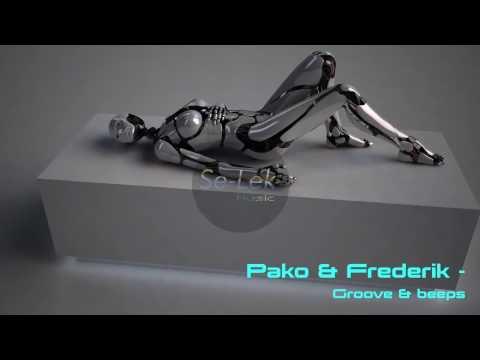 Pako & frederik Groove & beeps