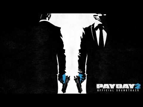 PAYDAY 2 Official Soundtrack - 12. Hard Time