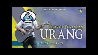 Download Lagu Andra Respati - Tacinto Tunangan Urang [Lagu Minang Remix Terbaru ] Official Video mp3