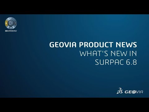 What's New in GEOVIA Surpac™ 6.8