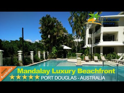 Mandalay Luxury Beachfront Apartments - Port Douglas Hotels, Australia