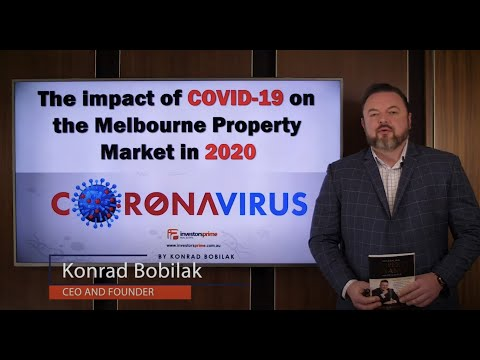 The Impact Of COVID-19 On The Melbourne Property Market In 2020 – By Konrad Bobilak