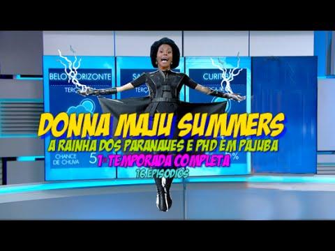 Las Bibas - Donna Maju Summers -  1ª Temporada Completa( 16 Episódios