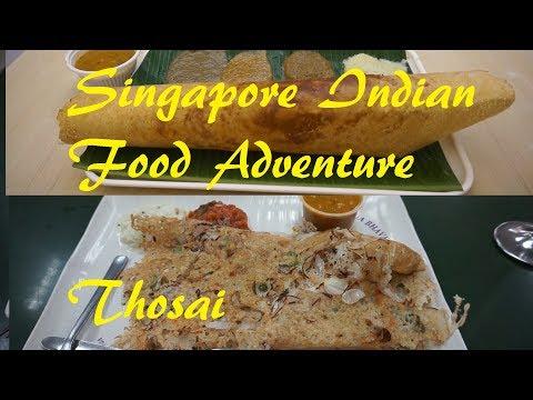 Singapore Indian Food Adventure : Thosai. Murugan Idli Shop & Ananada Bhavan Restaurant