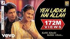 Yeh Ladka Hai Allah Lyric Video - K3G|Shah Rukh Khan|Kajol|Udit Narayan|Alka Yagnik