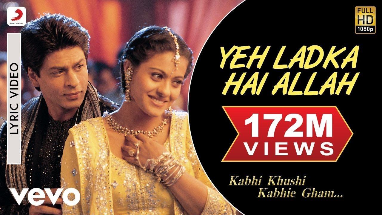 Yeh Ladka Hai Allah Lyric Kabhi Khushi Kabhie Gham Shah Rukh Kajol Youtube