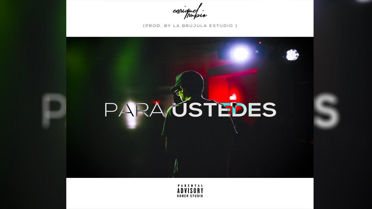 Enrique Rubio - PARA USTEDES (Lyric)