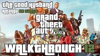 Grand Theft Auto: V PC 100% Gold Medal Walkthrough 12 |Mission 10| (The Good Husband)