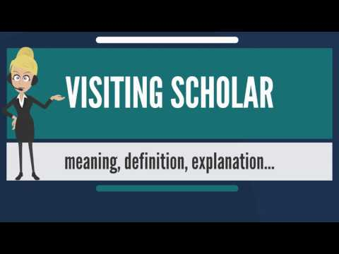 What is VISITING SCHOLAR? What does VISITING SCHOLAR mean? VISITING SCHOLAR meaning & explanation