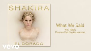 Shakira   What We Said (Comme moi English Version)[Audio] ft  MAGIC!