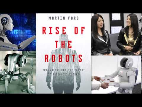 Rise of the Robots and the future job market - Martin Ford interview