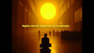 Eighties Electric Daydreams by Soundlander [Synthwave mix]