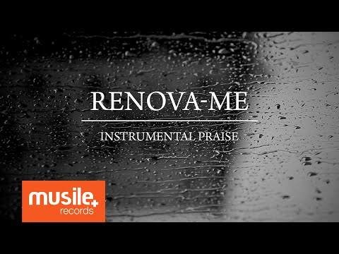 Renova-me (Renuévame) - Instrumental Praise