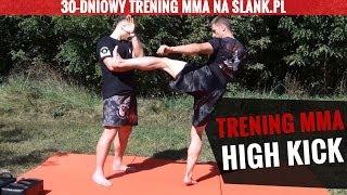 (7) High Kick - trening MMA