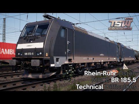 Train Sim World 2020 - Technical Difficulties - Rhein-Rhur Osten - MRCE BR 185.5