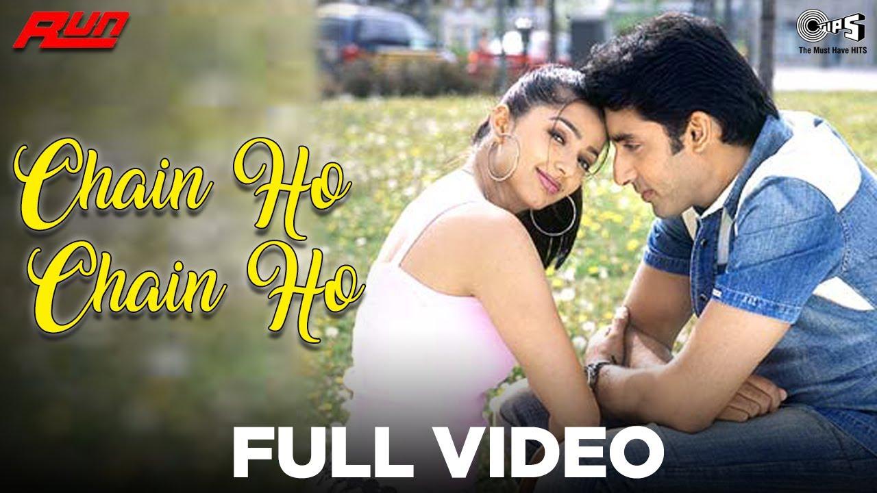 Download Chain Ho Chain Ho Full Video - Run | Abhishek Bachchan & Bhumika Chawla | Alka Yagnik & Sonu Nigam