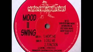 Mood II Swing - Move Me (Original Mix)