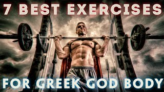 7 BEST Muscle Building Exercises for a Greek God Body