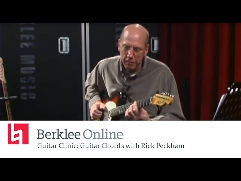 Berklee Online Guitar Clinic: Guitar Chords with Rick Peckham