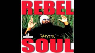 Bhy2r - Rebel Soul -Music