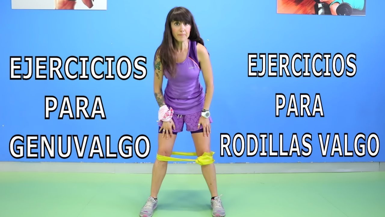 Ejercicios Para Rodillas Genuvalgas Rodillas Valgo Con Irene Machake Youtube